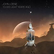 Arlon Music - JOHN LODGE - 10,000 LIGHT YEARS AGO